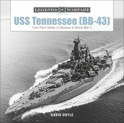 USS Tennessee (Bb-43): From Pearl Harbor to Okinawa in World War II (Legends of Warfare: Naval #7) Cover Image