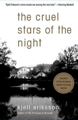 The Cruel Stars of the Night: A Mystery (Ann Lindell Mysteries #2) Cover Image