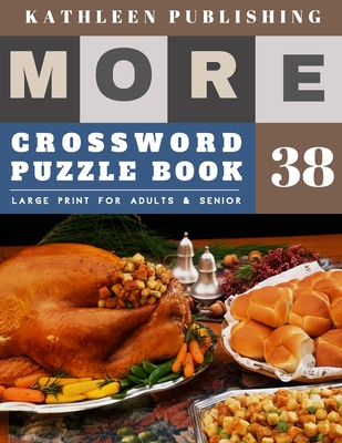 Crossword Puzzles Large Print: Crossword Quick - More Full Page Crosswords to Challenge Your Brain (Find a Word for Adults & Seniors) - Happy Thanksg Cover Image