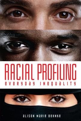 Racial Profiling: Everyday Inequality Cover Image
