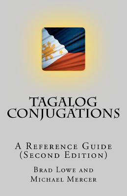 Tagalog Conjugations: A Reference Guide (Second Edition) Cover Image