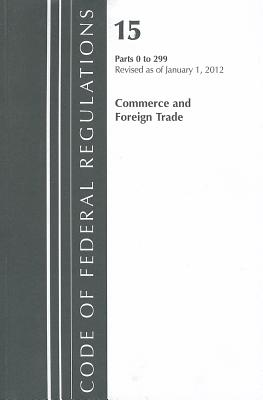 Commerce and Foreign Trade, Parts 0 to 299 Cover Image