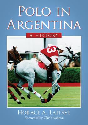 Polo in Argentina: A History Cover Image