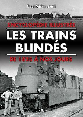 Les Trains Blindes: de 1825 À Nos Jours Cover Image