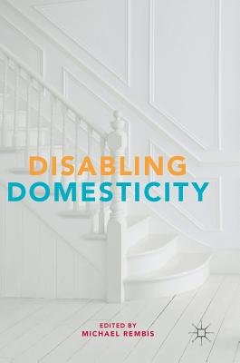 Disabling Domesticity Cover Image