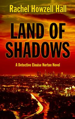 Land of Shadows (Detective Elouise Norton) Cover Image