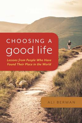 Choosing a Good Life Cover