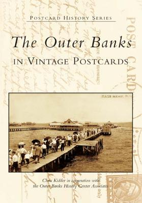 The Outer Banks in Vintage Postcards (Postcard History) Cover Image