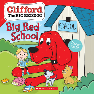 Big Red School (Clifford the Big Red Dog Storybook) Cover Image