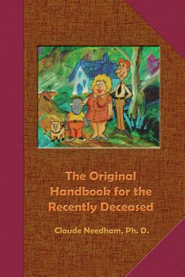 The Original Handbook for the Recently Deceased Cover Image