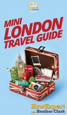 Mini London Travel Guide Cover Image