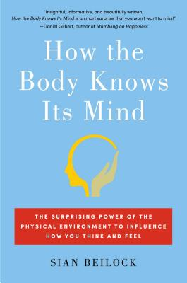 How the Body Knows Its Mind Cover