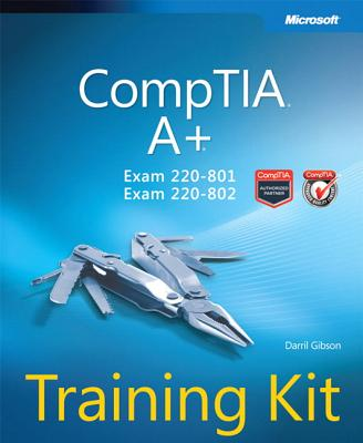Comptia A+ Training Kit (Exam 220-801 and Exam 220-802) Cover Image