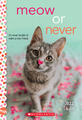Meow or Never: A Wish Novel Cover Image