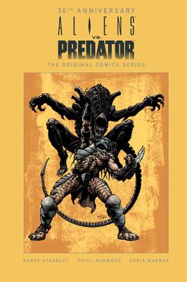 Aliens vs. Predator: The Original Comics Series (30th Anniversary Edition) Cover Image