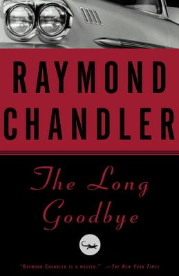 The Long Goodbye (A Philip Marlowe Novel #6) Cover Image