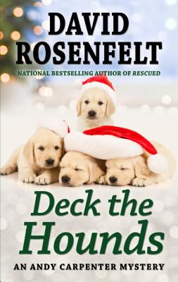 Deck the Hounds (Andy Carpenter Mystery) Cover Image