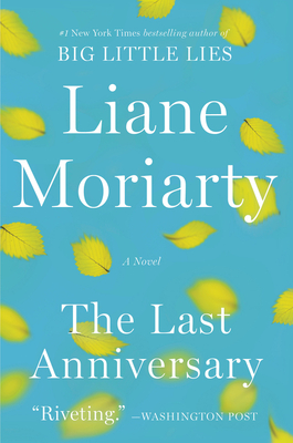 The Last Anniversary: A Novel Cover Image
