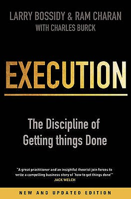 Execution: The Discipline of Getting Things Done Cover Image