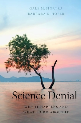Science Denial: Why It Happens and What to Do about It Cover Image