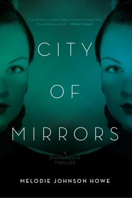 City of Mirrors: A Diana Poole Thriller Cover Image