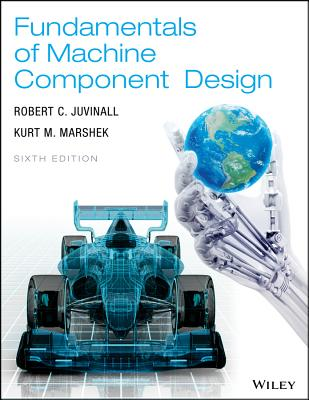 Fundamentals of Machine Component Design 6th Edition Cover Image