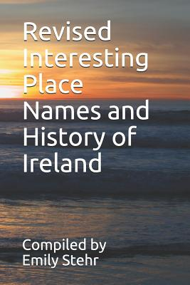 Revised Interesting Place Names and History of Ireland Cover Image