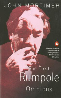 The First Rumpole Omnibus Cover Image