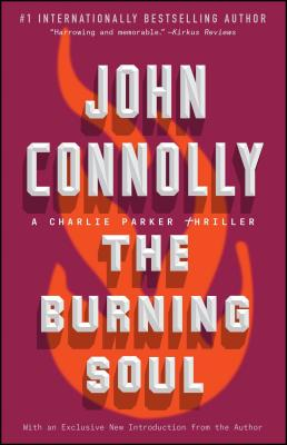 The Burning Soul: A Charlie Parker Thriller Cover Image