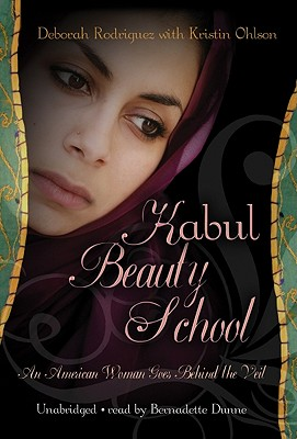 Kabul Beauty School: An American Woman Goes Behind the Veil Cover Image