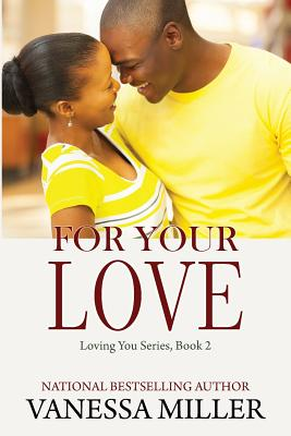 For Your Love (Loving You #2) Cover Image