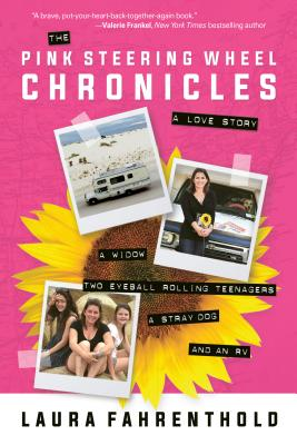 The Pink Steering Wheel Chronicles: A Love Story Cover Image