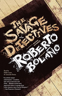 The Savage Detectives (Playaway Adult Fiction) Cover Image