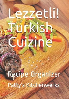 Lezzetli! Turkish Cuizine: Recipe Organizer Cover Image