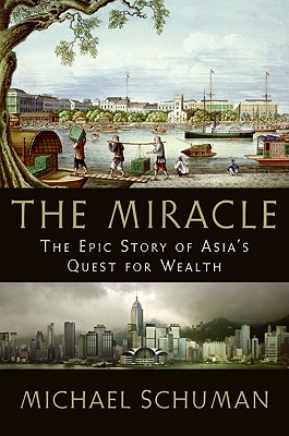 The Miracle: The Epic Story of Asia's Quest for Wealth Cover Image