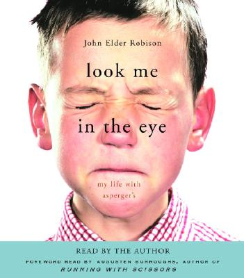 Look Me in the Eye: My Life with Asperger's Cover Image