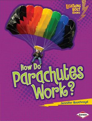 How Do Parachutes Work? Cover Image