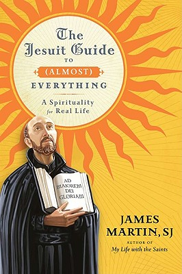 The Jesuit Guide to (Almost) Everything Cover