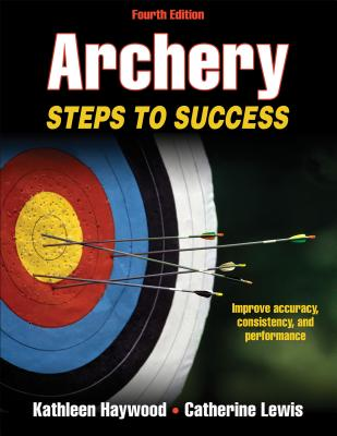 Archery: Steps to Success (STS (Steps to Success Activity) Cover Image