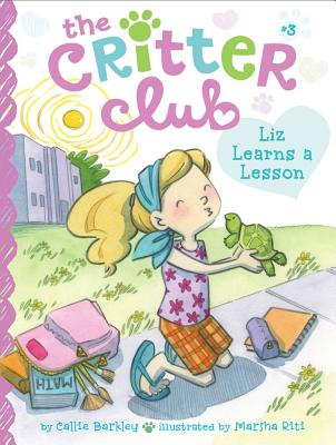 Liz Learns a Lesson (The Critter Club #3) Cover Image
