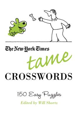 The New York Times Tame Crosswords: 150 Easy Puzzles Cover Image