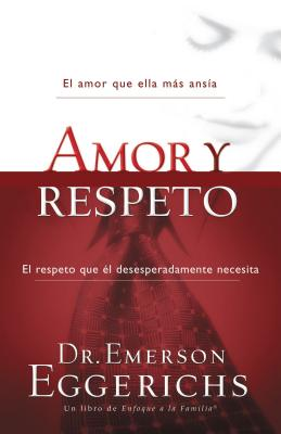 Amor Y Respeto (Enfoque a la Familia) Cover Image