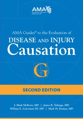 AMA Guides to the Evaluation of Disease and Injury Causation Cover Image