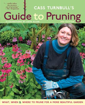 Cass Turnbull's Guide to Pruning, 2nd Edition Cover
