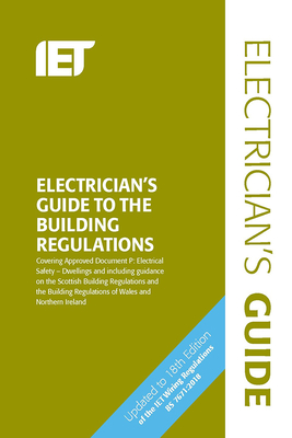 Electrician's Guide to the Building Regulations (Electrical Regulations) Cover Image