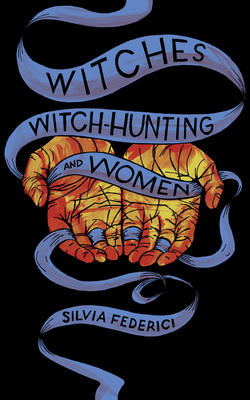 Witches, Witch-Hunting, and Women Cover Image