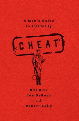 Cheat: A Man's Guide to Infidelity Cover Image