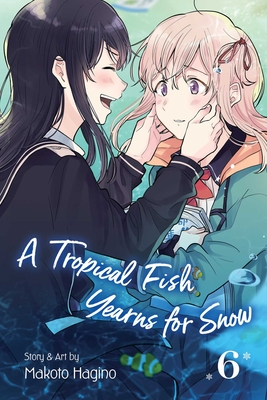 A Tropical Fish Yearns for Snow, Vol. 6 Cover Image