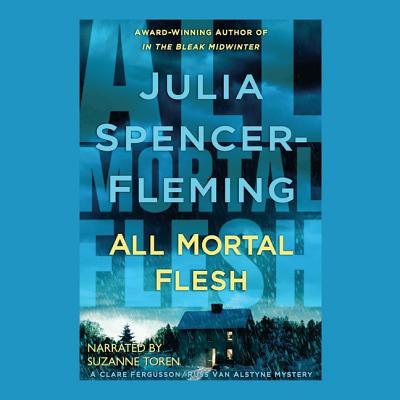 All Mortal Flesh (Clare Fergusson/Russ Van Alstyne Mysteries (Audio)) cover