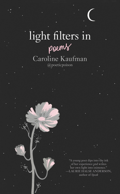 Light Filters in Poems by Caroline Kaufman